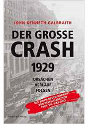 (Hg.) John Kenneth Galbraith. Der grosse Crash 1929. (2010)