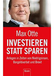 Max Otte: Investieren statt sparen (Neuausgabe 2016)