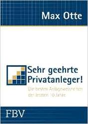 Max Otte: Sehr geehrte Privatanleger!